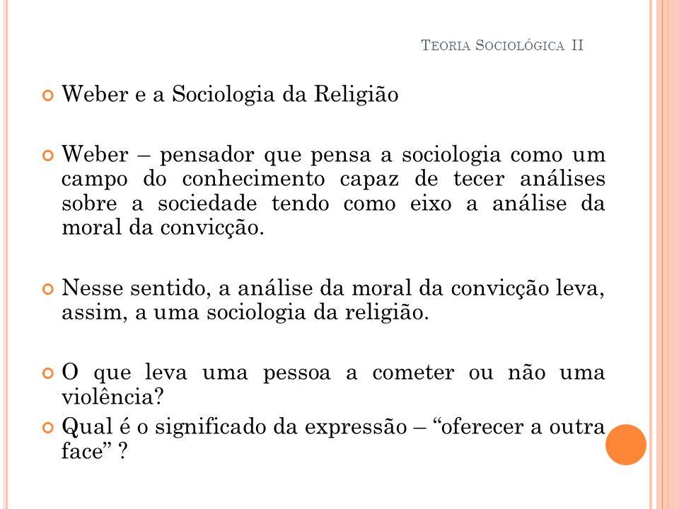 Weber e a Sociologia da Religião