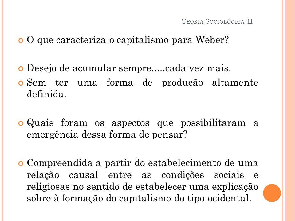 O que caracteriza o capitalismo para Weber