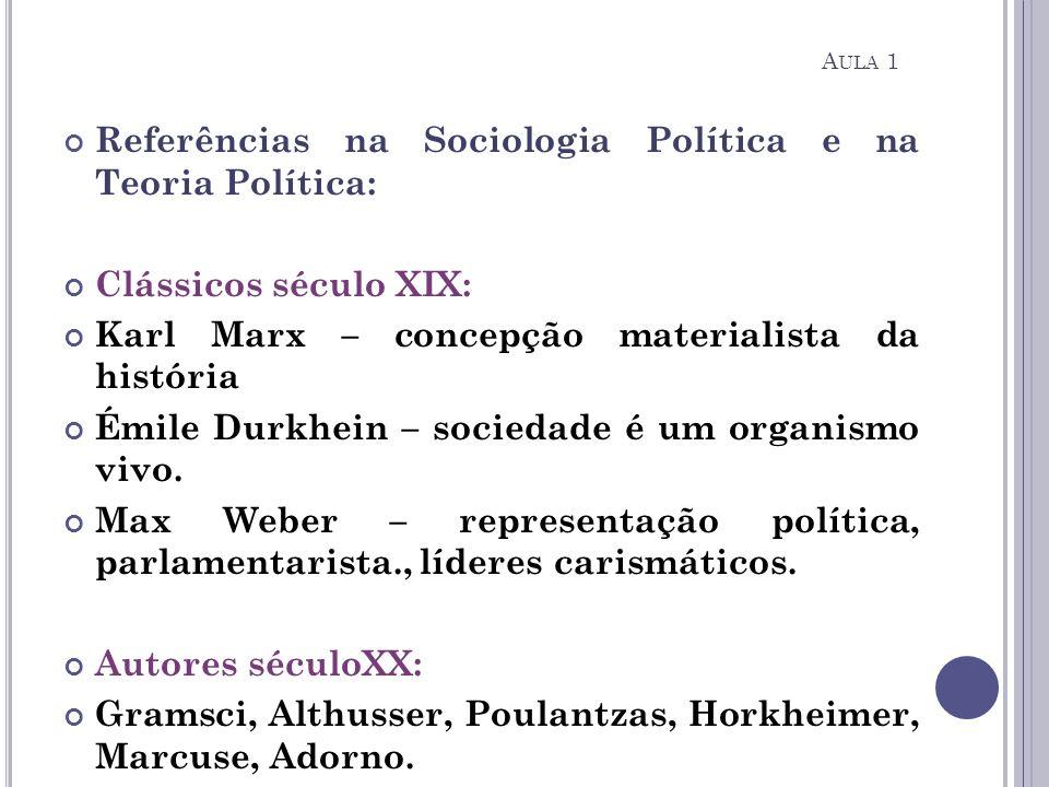 Referências na Sociologia Política e na Teoria Política: