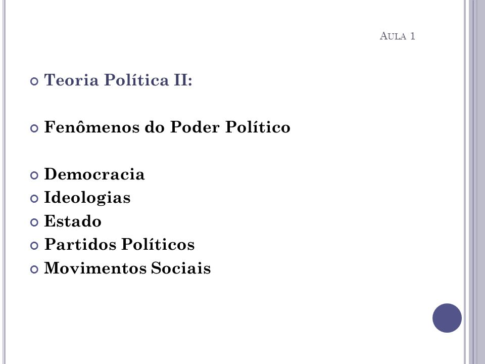 Fenômenos do Poder Político Democracia Ideologias Estado