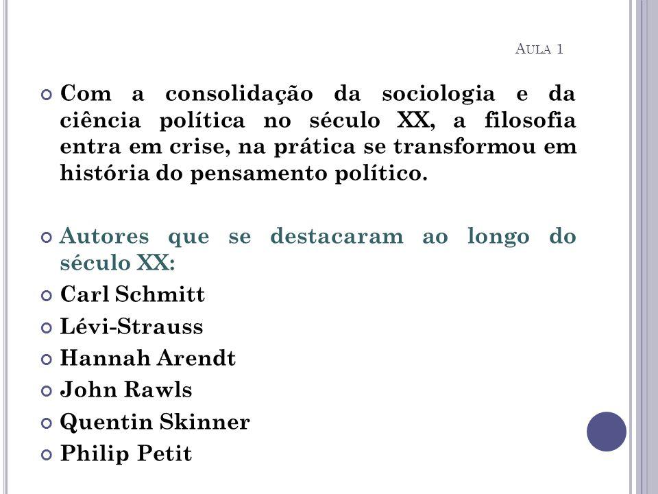 Autores que se destacaram ao longo do século XX: Carl Schmitt