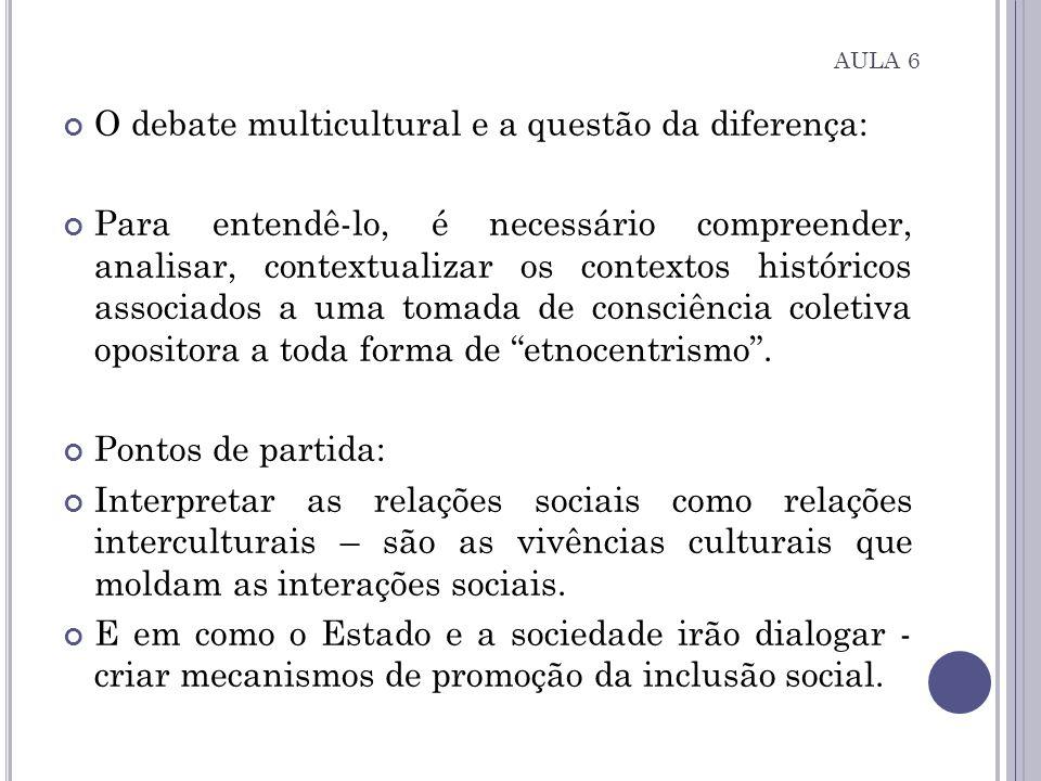 O debate multicultural e a questão da diferença: