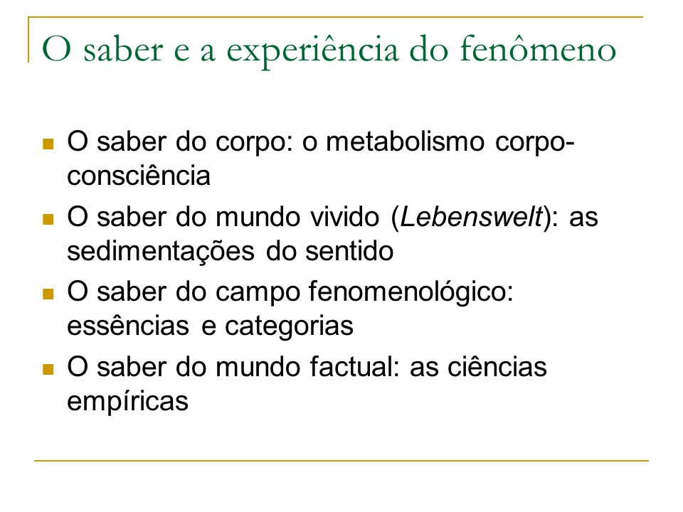 O saber e a experiência do fenômeno