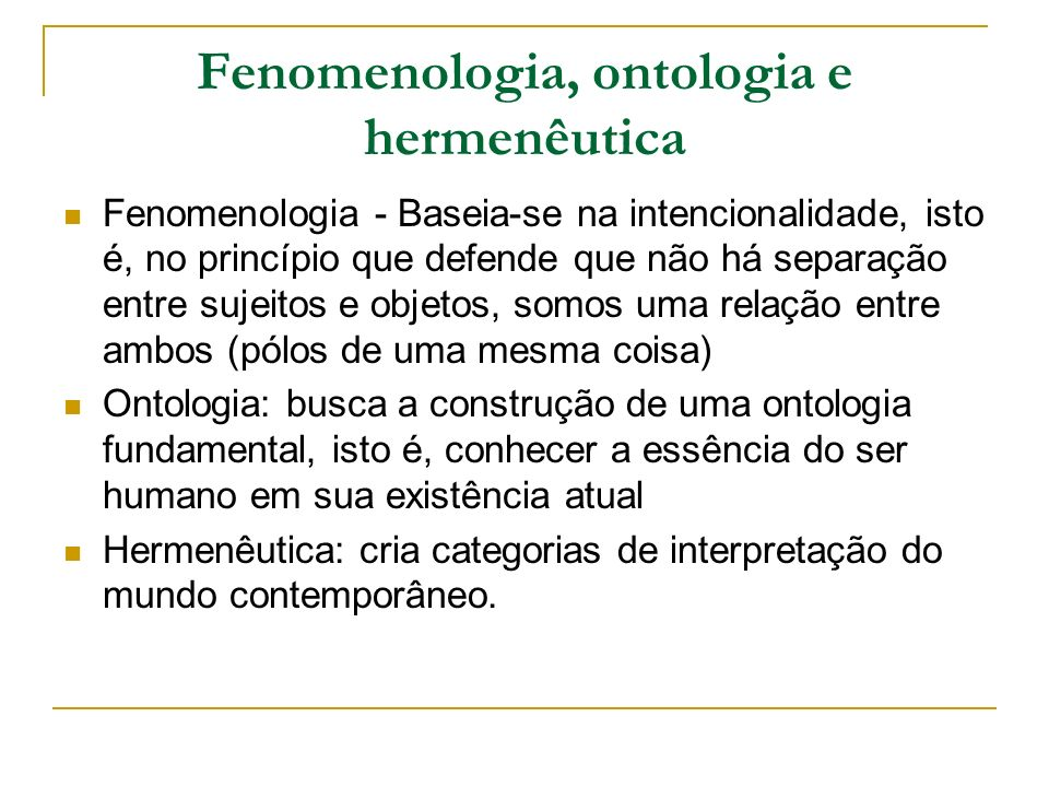 Fenomenologia, ontologia e hermenêutica