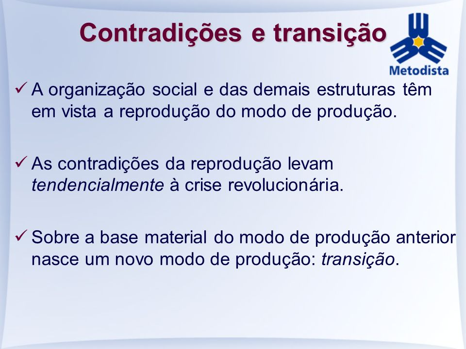 Contradições e transição