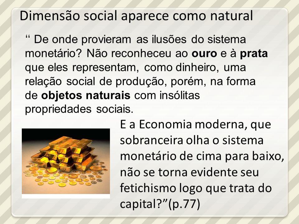 Dimensão social aparece como natural