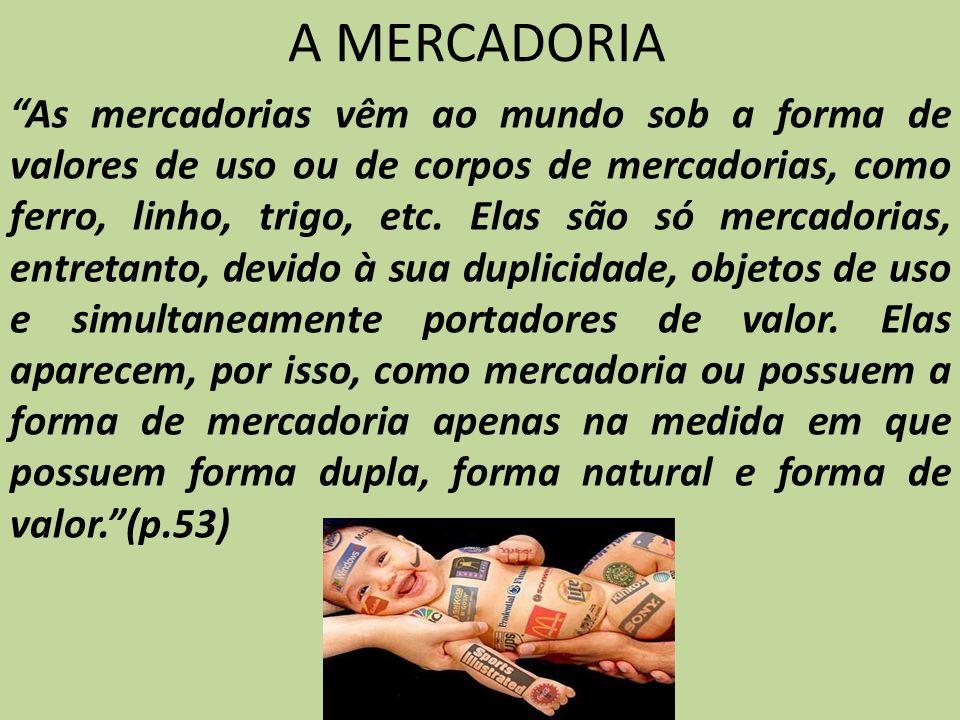 A MERCADORIA