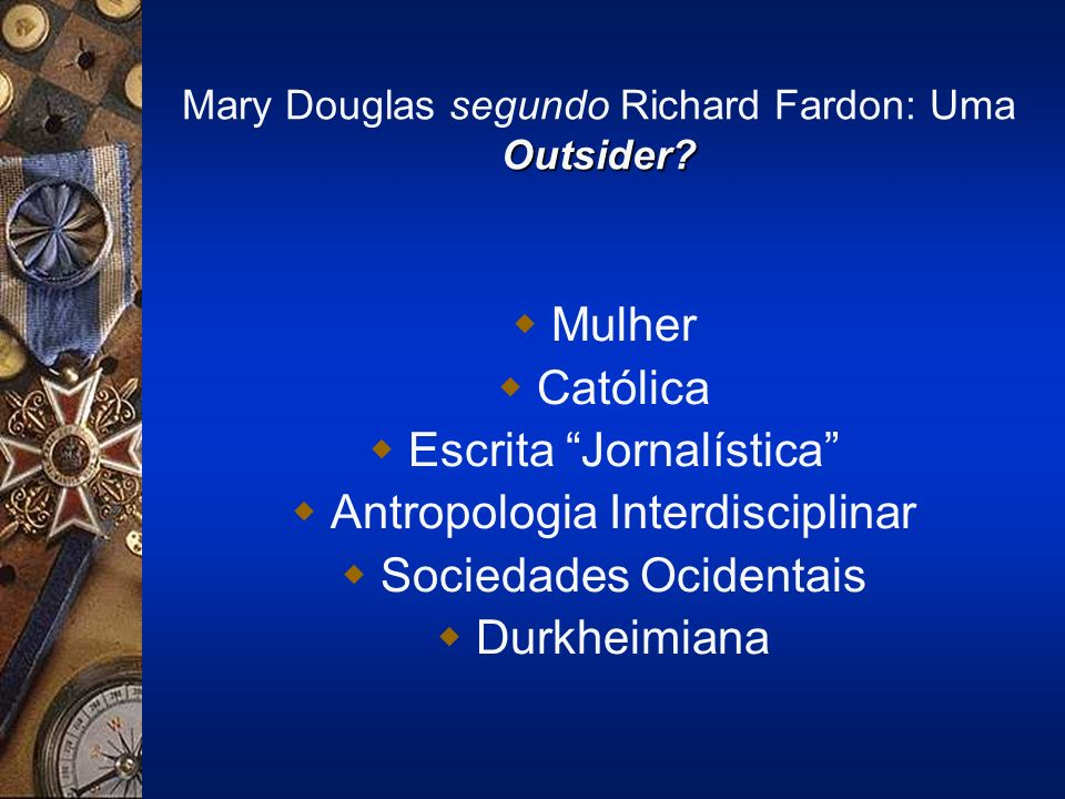 Mary Douglas segundo Richard Fardon: Uma Outsider