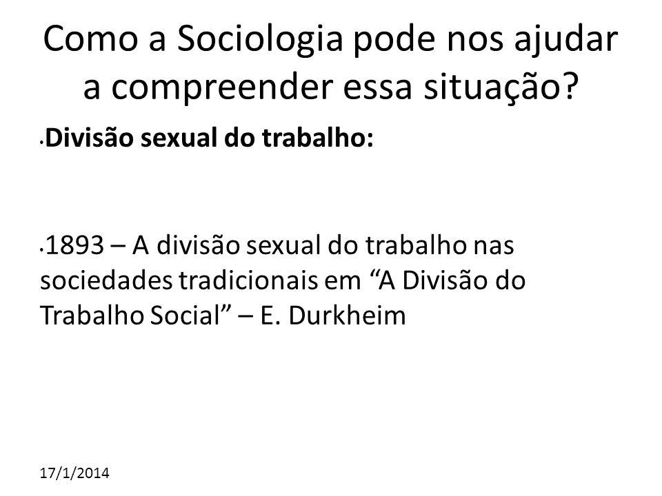 Como a Sociologia pode nos ajudar a compreender essa situação
