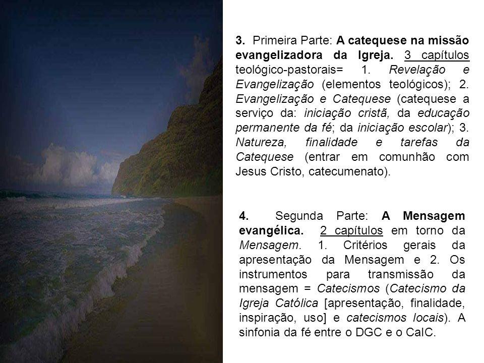 3. Primeira Parte: A catequese na missão evangelizadora da Igreja