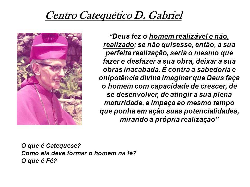Centro Catequético D. Gabriel
