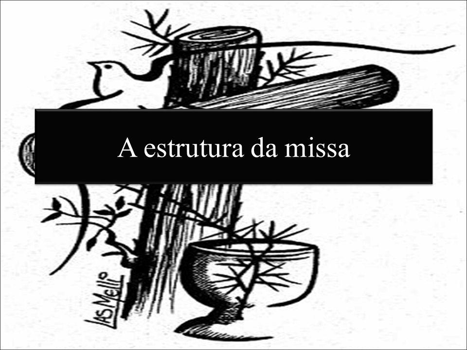A estrutura da missa