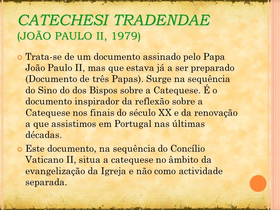 CATECHESI TRADENDAE (JOÃO PAULO II, 1979)