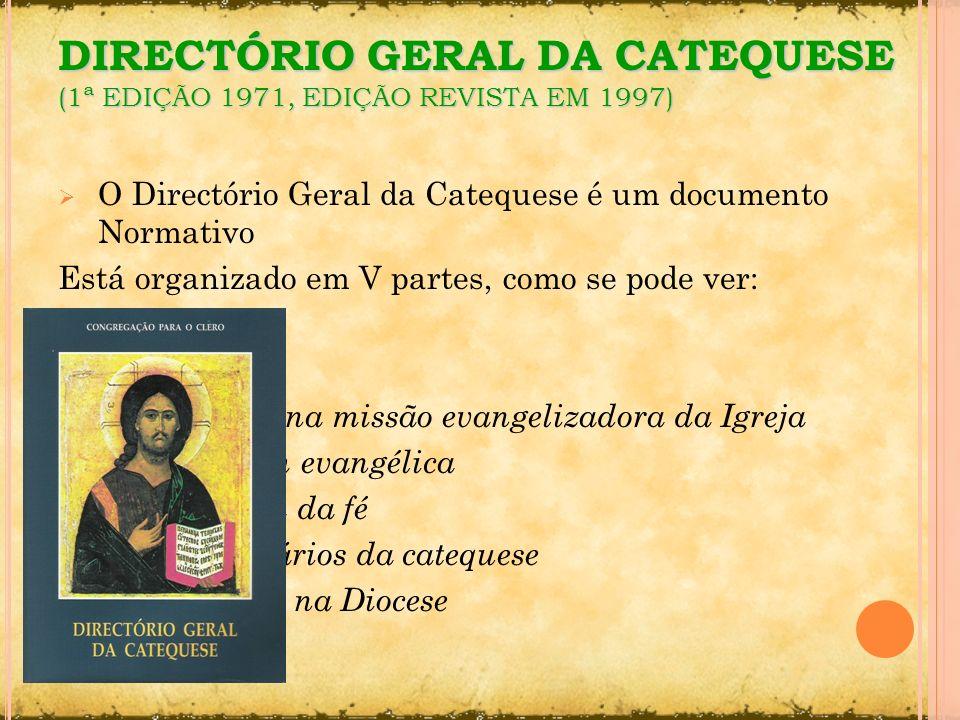 DIRECTÓRIO GERAL DA CATEQUESE (1ª EDIÇÃO 1971, EDIÇÃO REVISTA EM 1997)