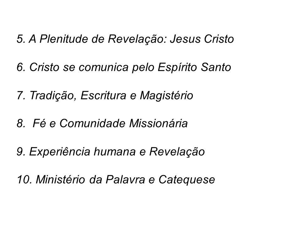 5. A Plenitude de Revelação: Jesus Cristo
