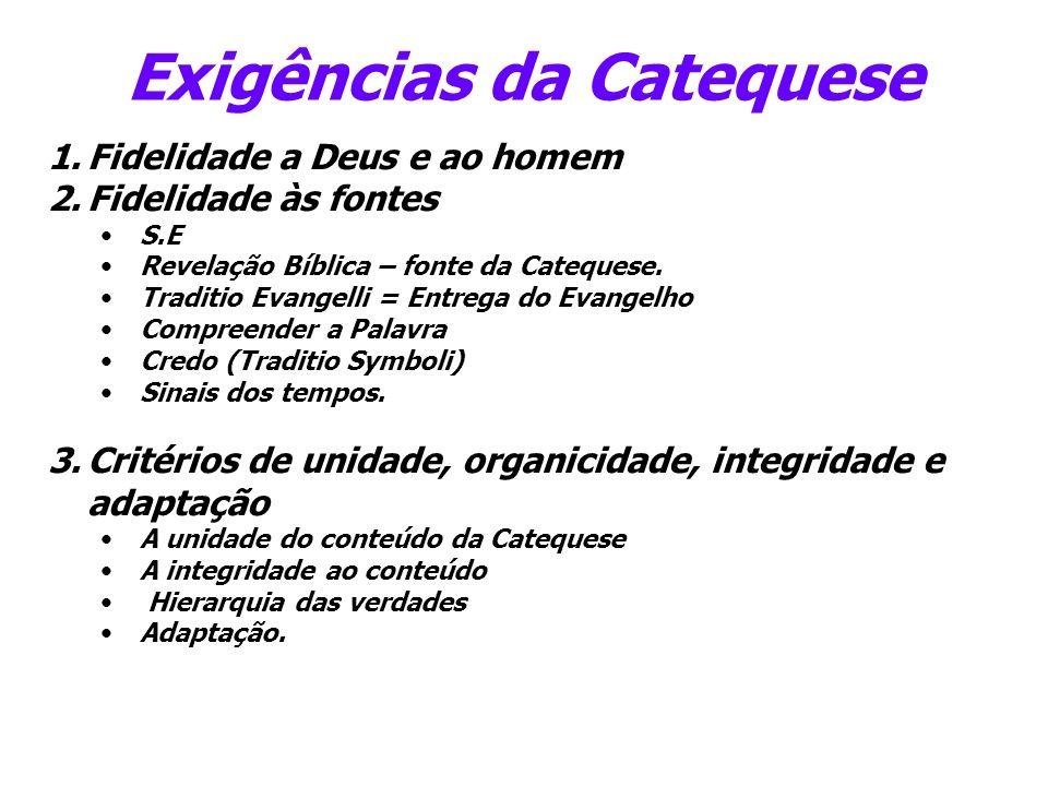 Exigências da Catequese