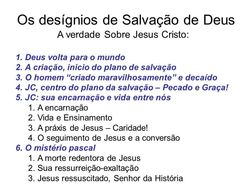 Os desígnios de Salvação de Deus