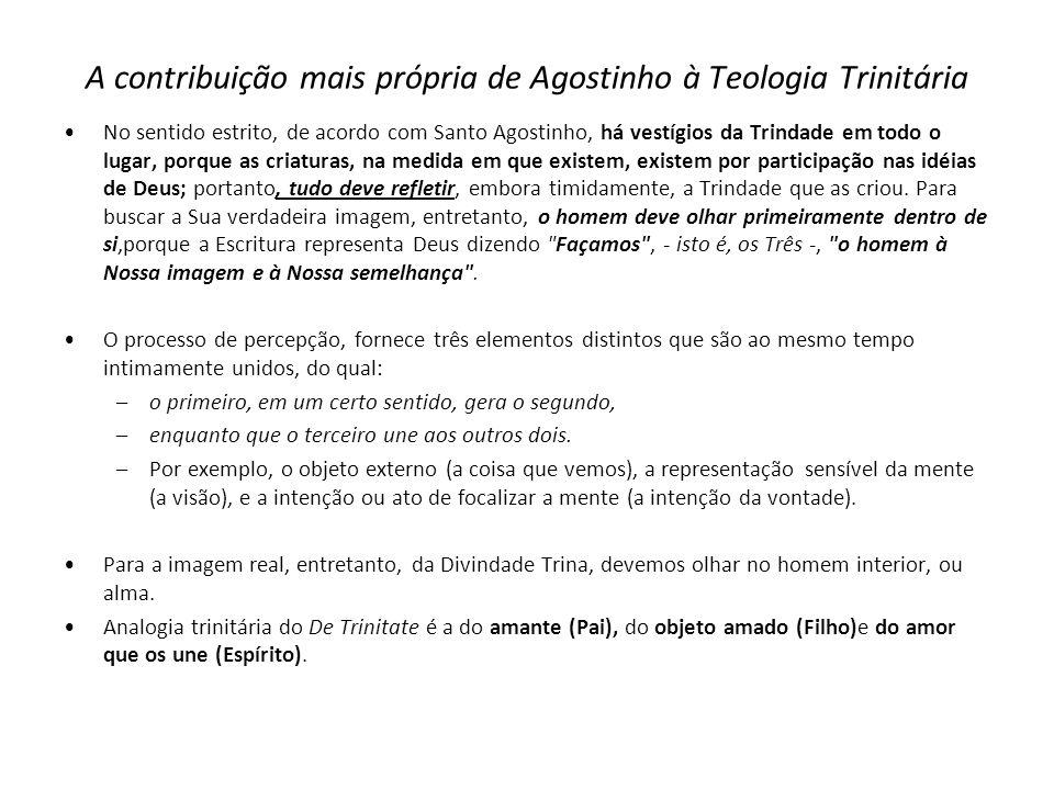 A contribuição mais própria de Agostinho à Teologia Trinitária
