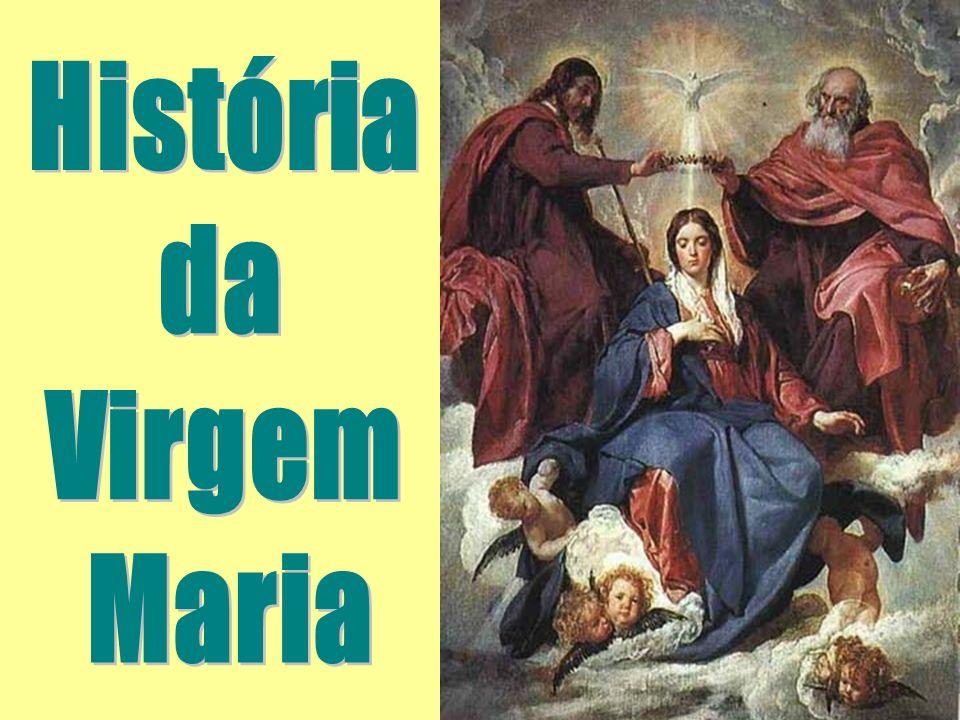 História da Virgem Maria