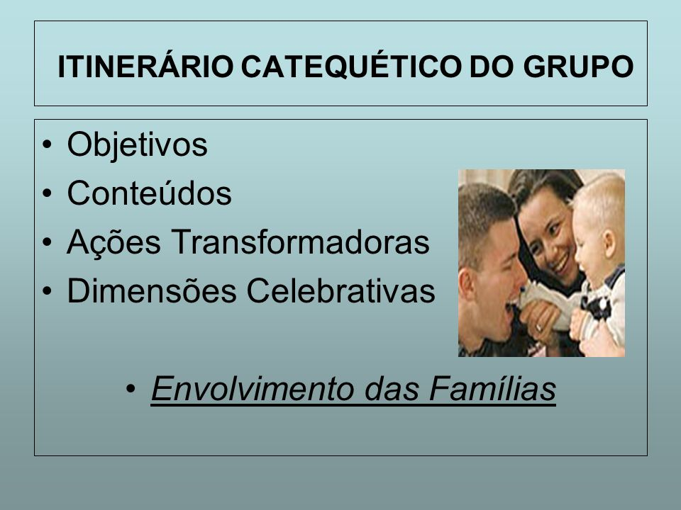 ITINERÁRIO CATEQUÉTICO DO GRUPO