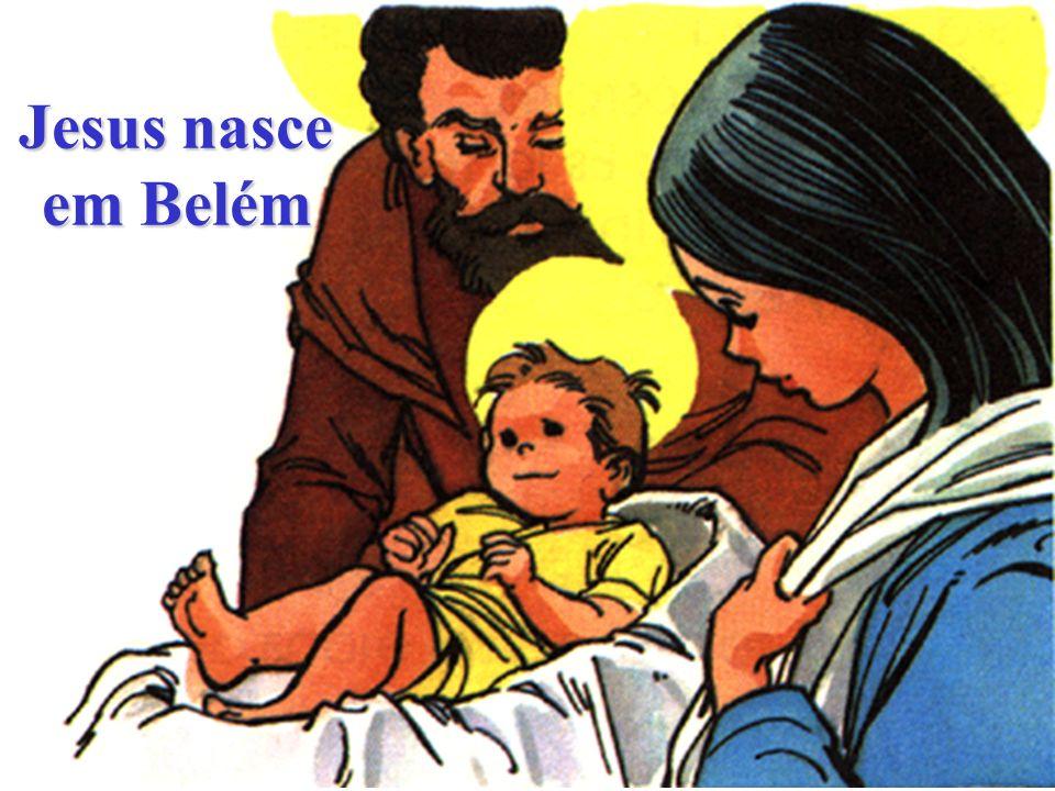 Jesus nasce em Belém