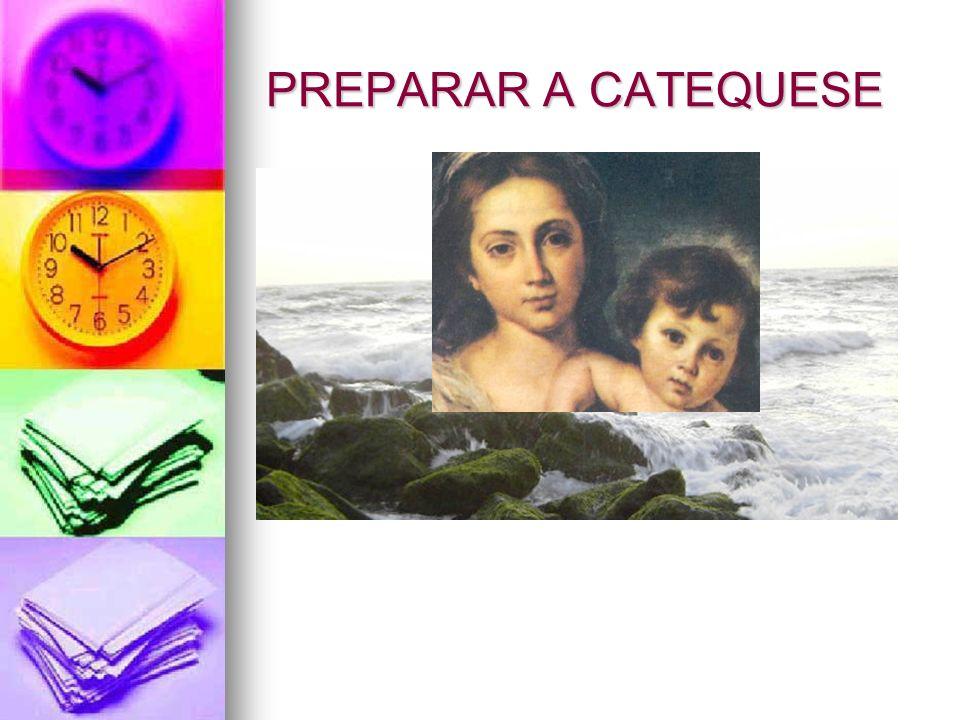 PREPARAR A CATEQUESE
