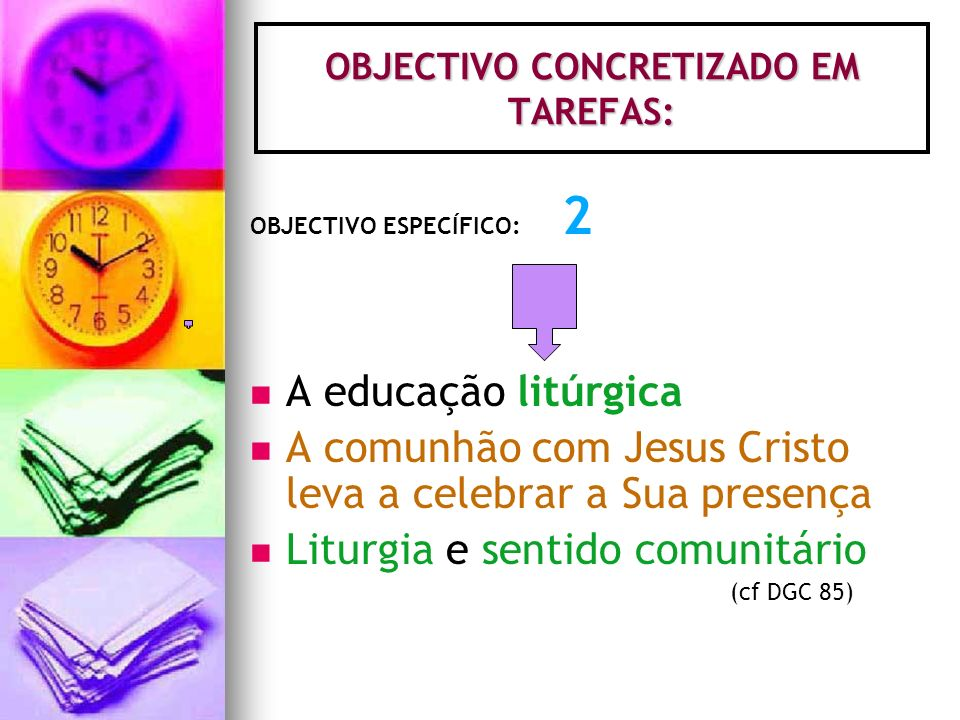 OBJECTIVO CONCRETIZADO EM TAREFAS: