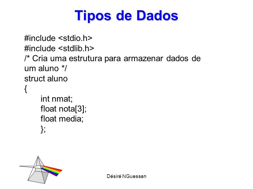 Tipos de Dados #include <stdio.h> #include <stdlib.h>