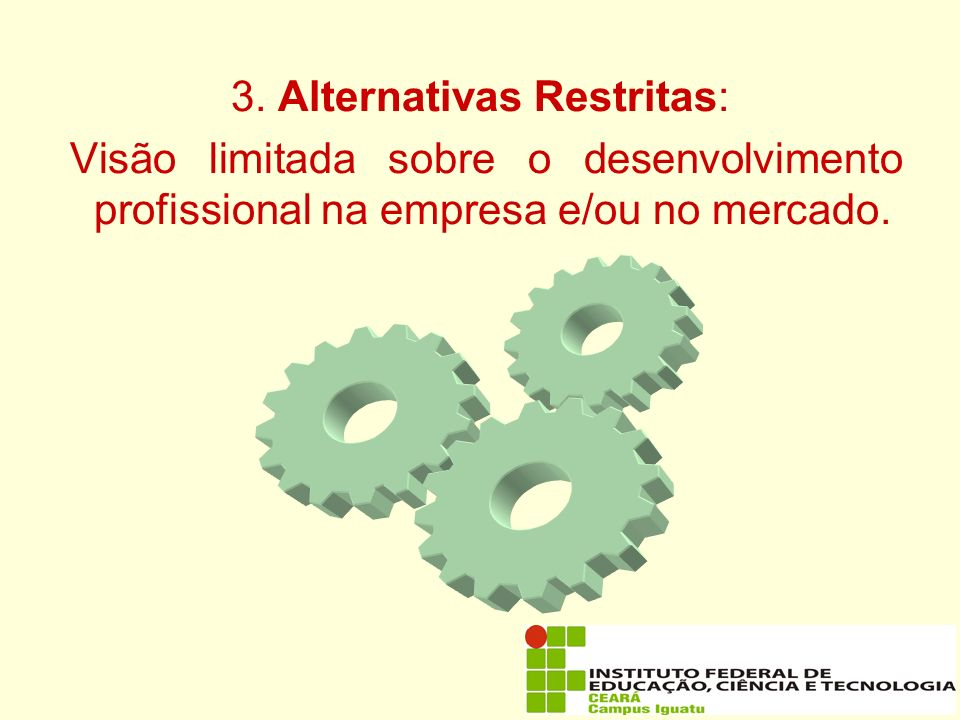 3. Alternativas Restritas: