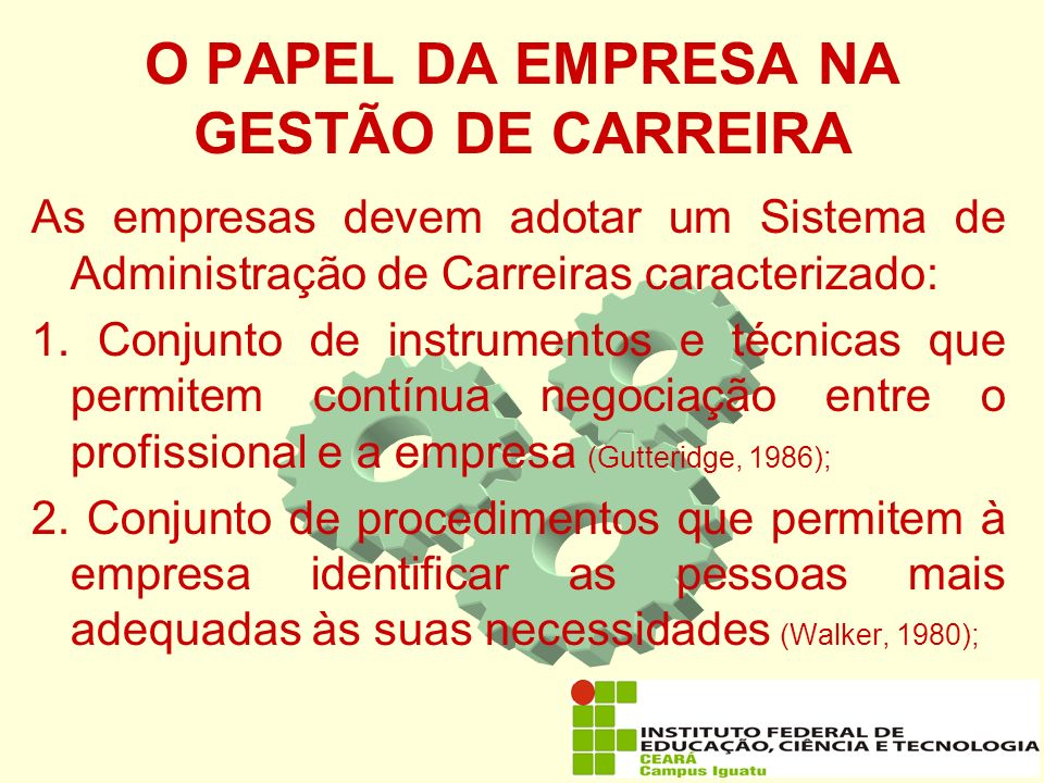 O PAPEL DA EMPRESA NA GESTÃO DE CARREIRA