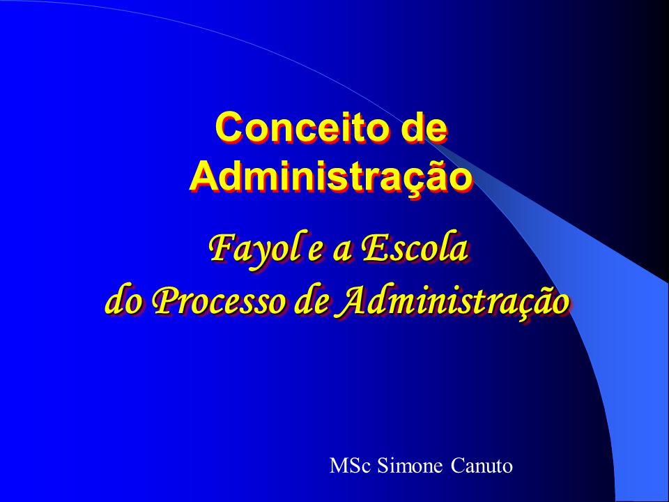 Conceito de Administração do Processo de Administração