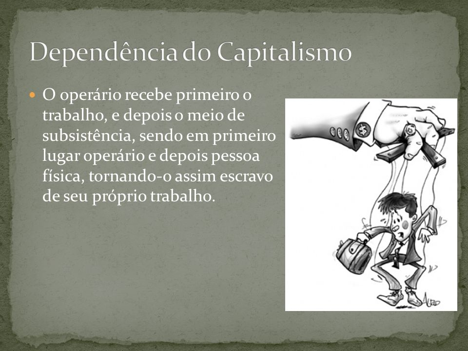 Dependência do Capitalismo