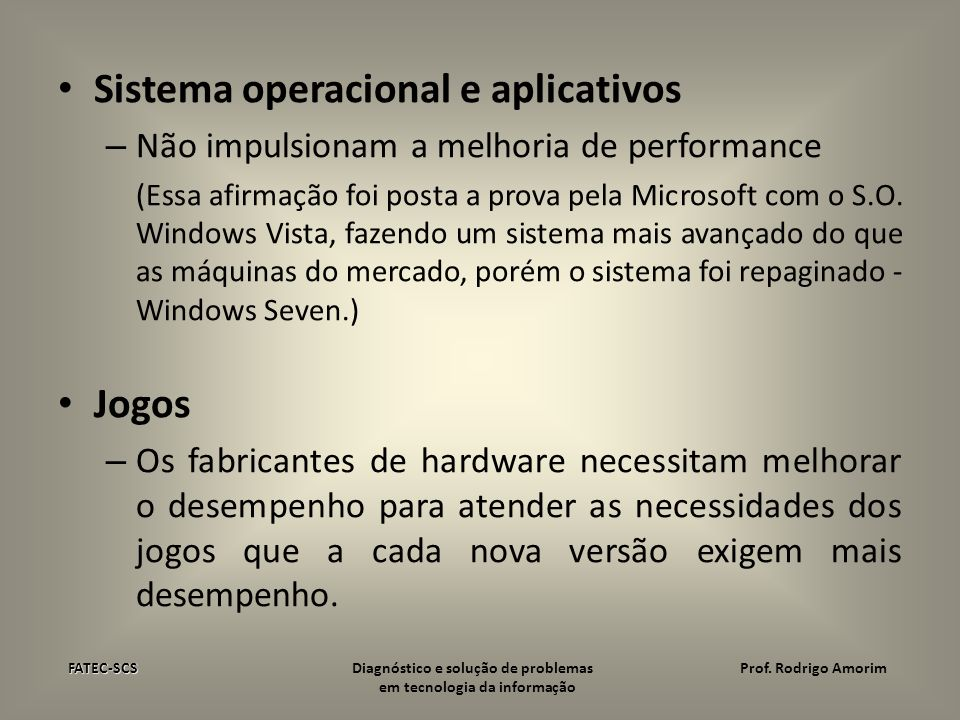 Sistema operacional e aplicativos