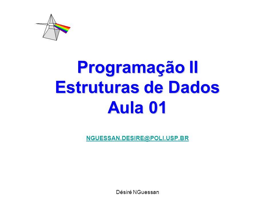 Programação II Estruturas de Dados Aula 01