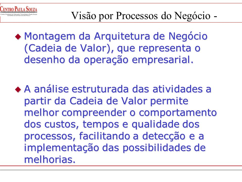 Visão por Processos do Negócio -