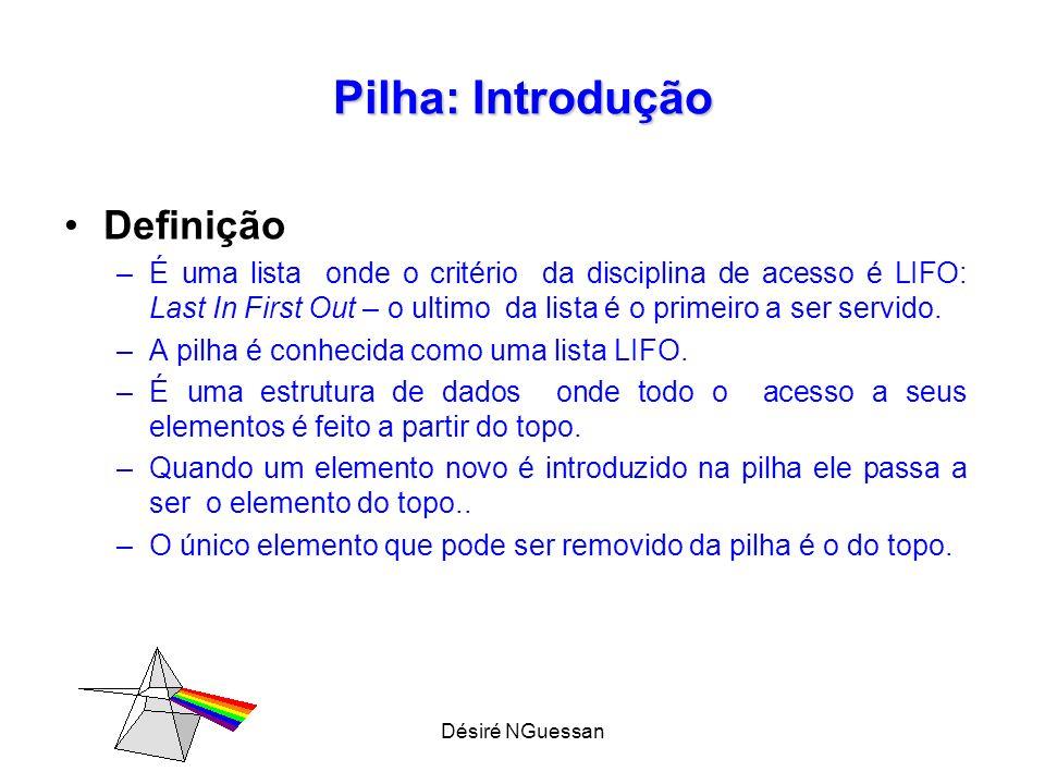 Pilha: Introdução Definição