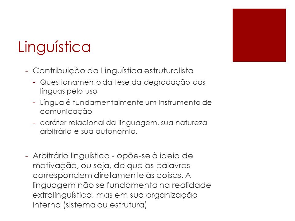 Linguística Contribuição da Linguística estruturalista