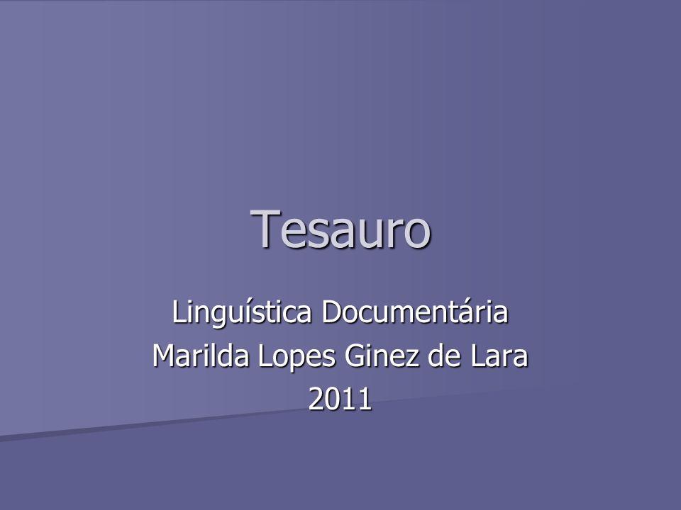 Linguística Documentária Marilda Lopes Ginez de Lara 2011
