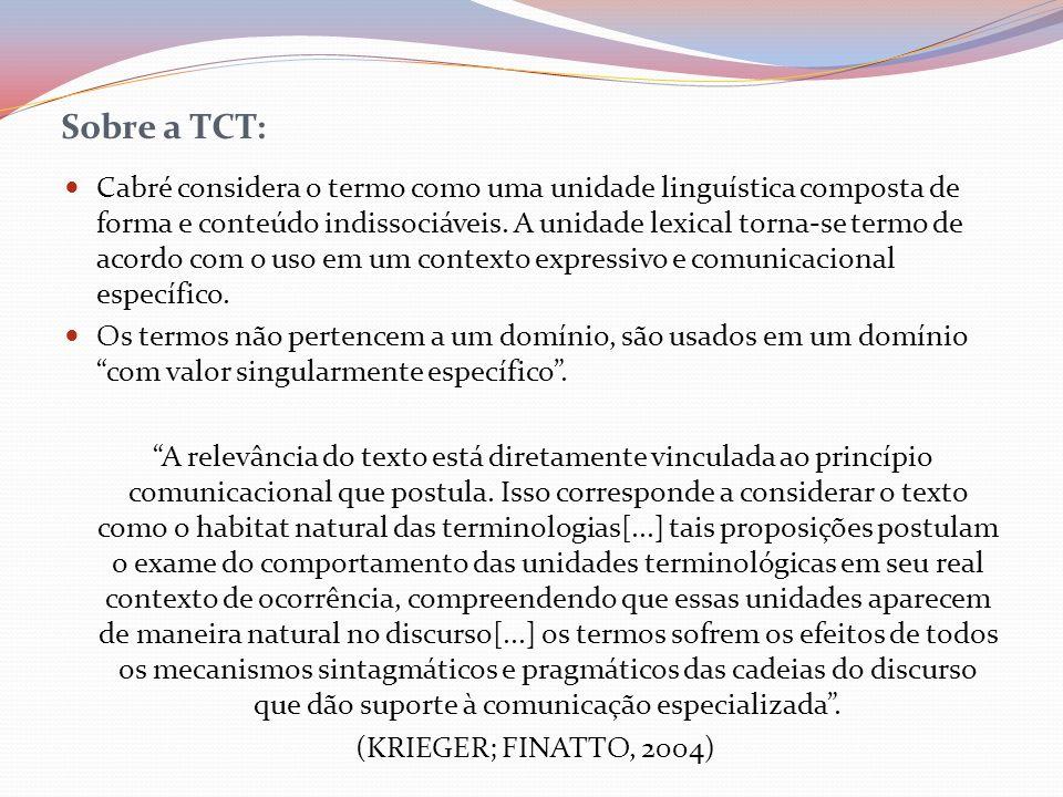 Sobre a TCT: