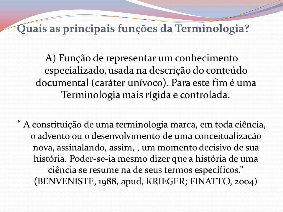 Quais as principais funções da Terminologia