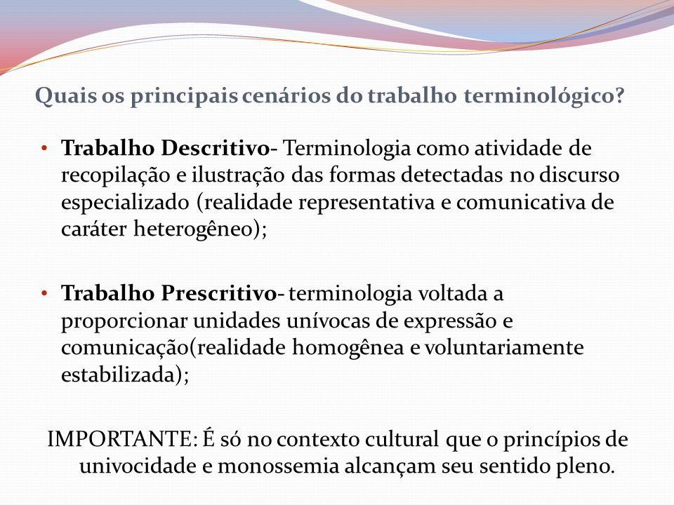Quais os principais cenários do trabalho terminológico