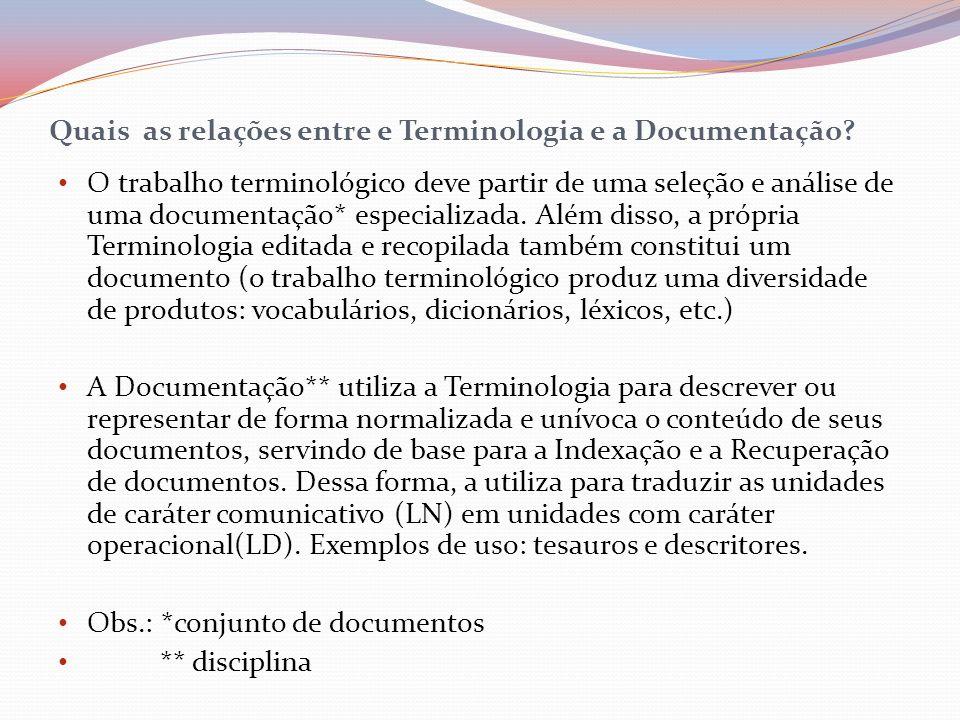 Quais as relações entre e Terminologia e a Documentação