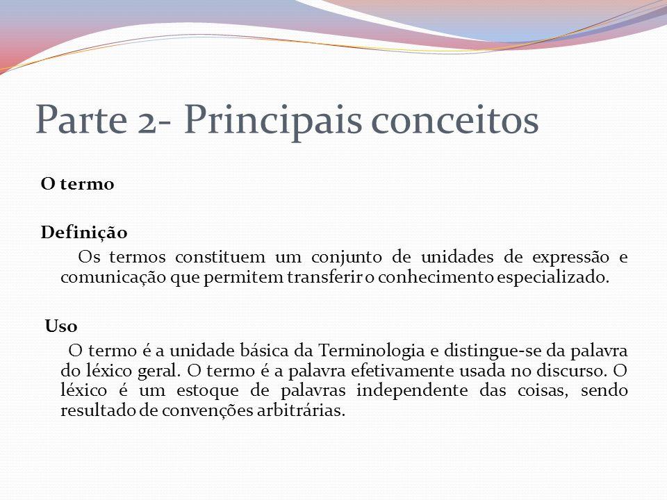 Parte 2- Principais conceitos