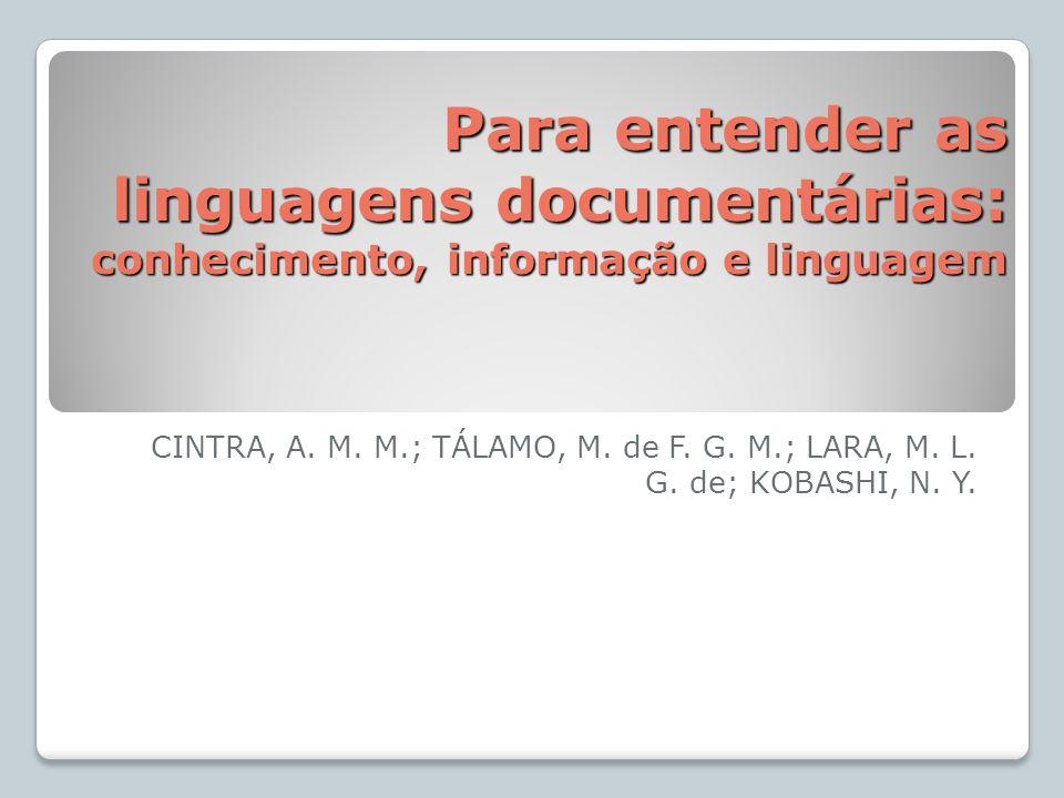Para entender as linguagens documentárias: conhecimento, informação e linguagem