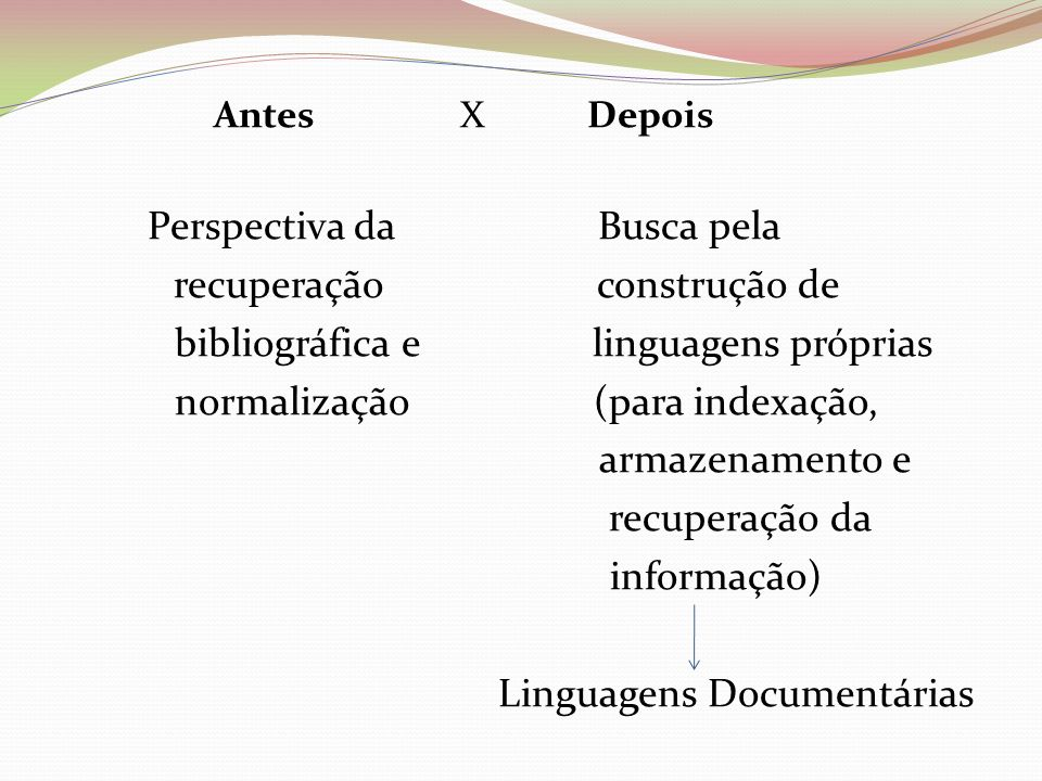 recuperação construção de bibliográfica e linguagens próprias