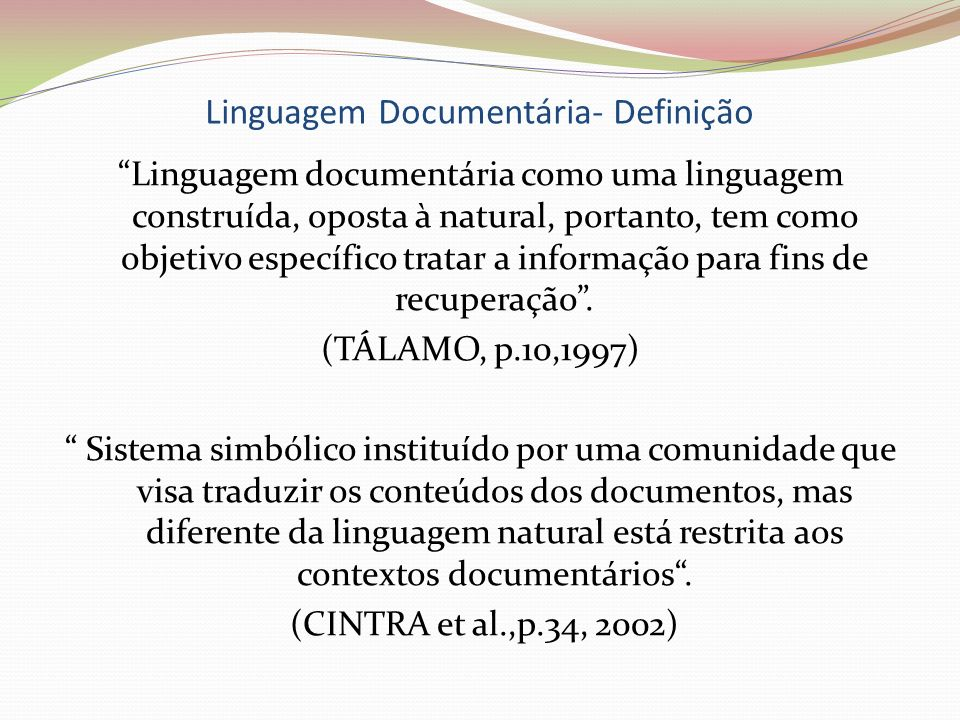 Linguagem Documentária- Definição