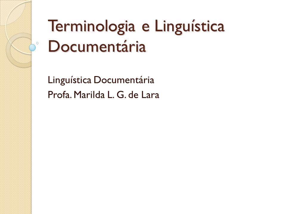 Terminologia e Linguística Documentária