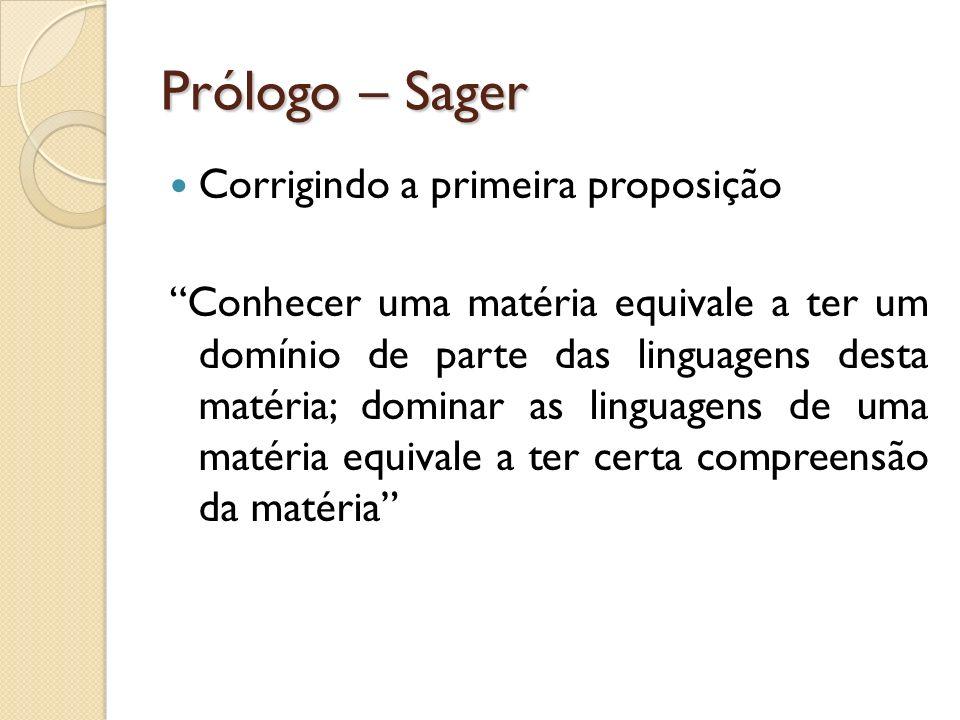 Prólogo – Sager Corrigindo a primeira proposição