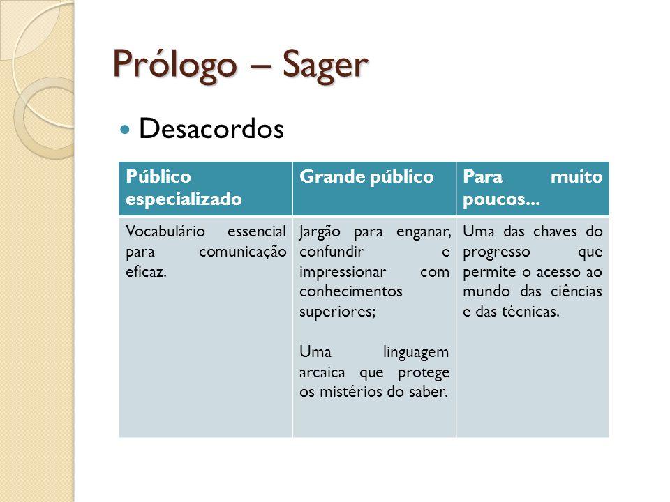 Prólogo – Sager Desacordos Público especializado Grande público
