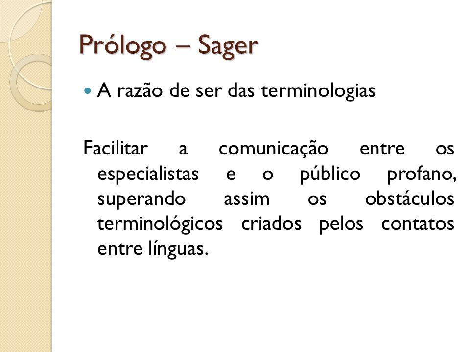 Prólogo – Sager A razão de ser das terminologias
